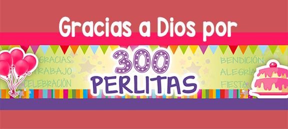300 Perlitas gracias
